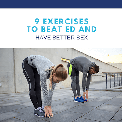 9 Exercises To Beat ED And Have Better Sex - Dr  Tracy Gapin