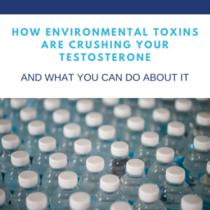 Environmental toxins to testosterone blog photo   Gapin Institute